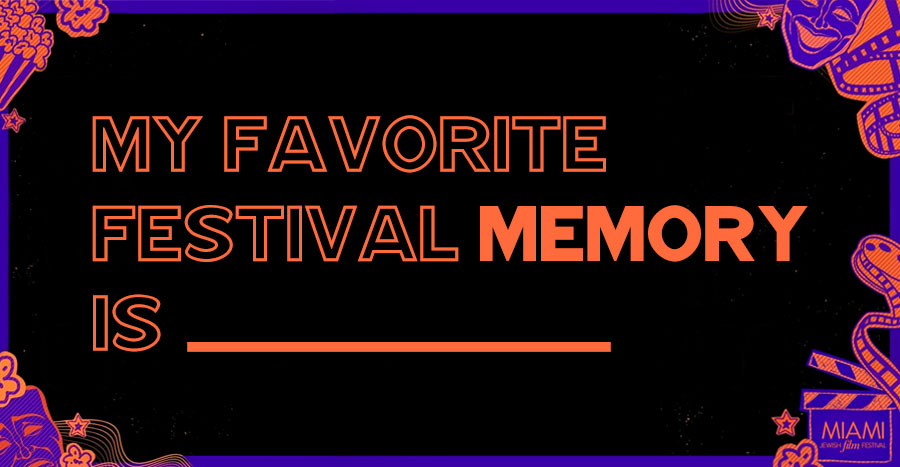 My Favorite Festival Memory Is _____