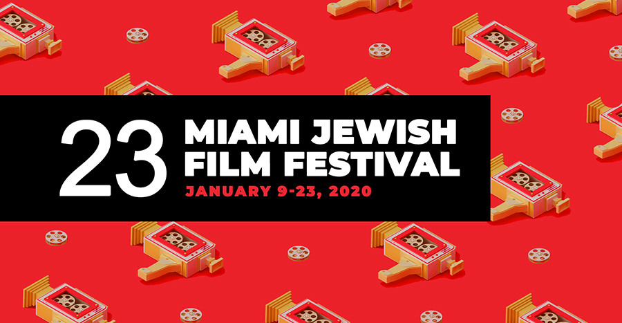 It's Here! The 2020 Miami Jewish Film Festival Program